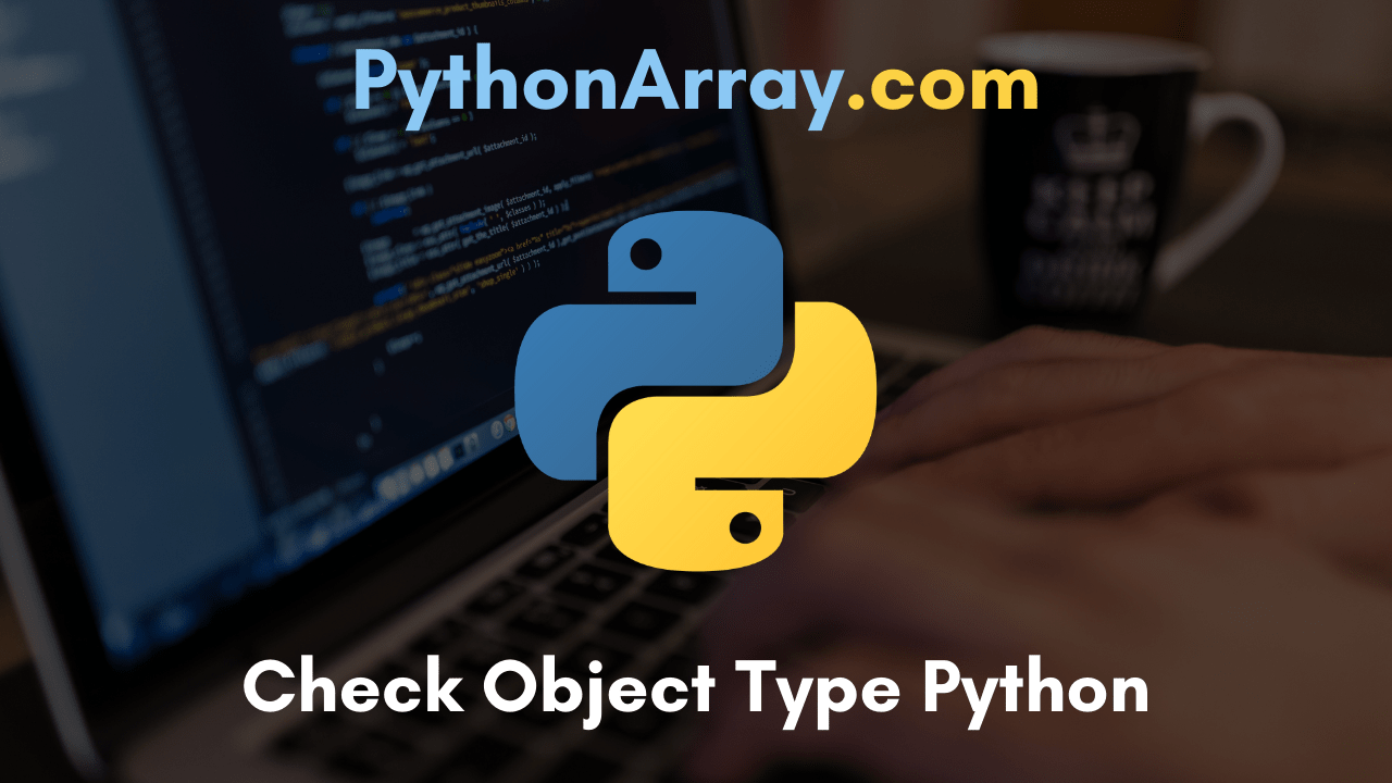 Check Object Type Python