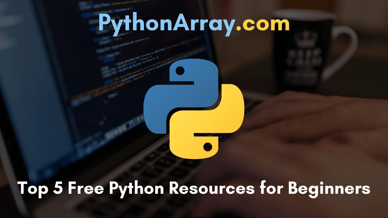 top 5 Free Python Resources