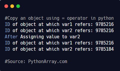 Copy an object using = operator in python 1