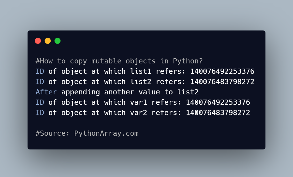 How to copy mutable objects in Python 1
